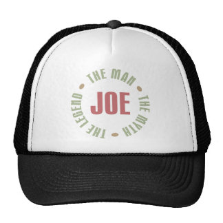 Joe The Man The Myth The Legend Tees Gifts Hat