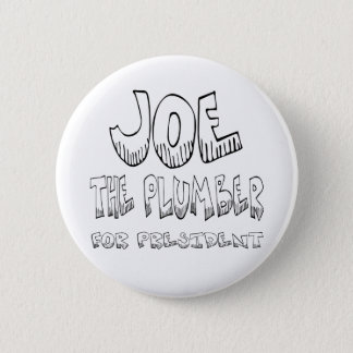 Joe the Plumber for pres -Button 6 Cm Round Badge