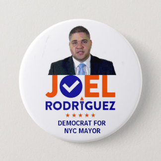 Joel Rodriguez for NYC Mayor in 2017 7.5 Cm Round Badge