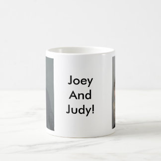 Joey and Judy Coffee Mug