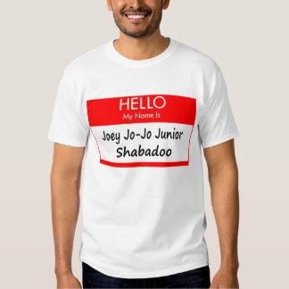 """Joey Jo-Jo"" Name Tag Shirt"