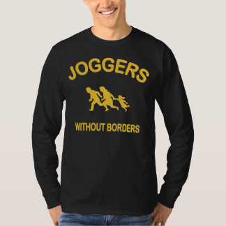 Joggers Without Borders T-Shirt