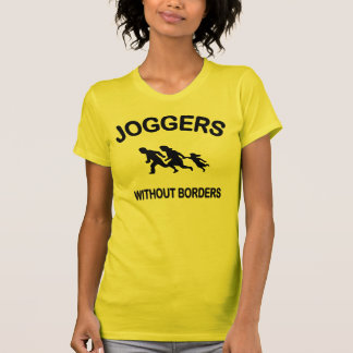 Joggers Without Borders Tee Shirt