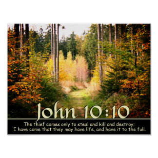 John 10:10 Scripture, Autumn Forest Path. Poster