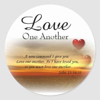 John 13:34-35 Love one another stickers