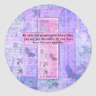 John 13:35 Uplifting Bible Quote about LOVE Classic Round Sticker