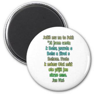 John 14:6 Czech Magnet
