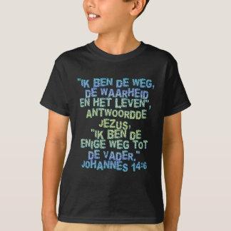 John 14:6 Dutch T-Shirt