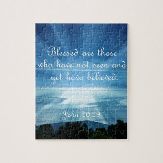 John 20:29  Blessed are those who have not seen Jigsaw Puzzle