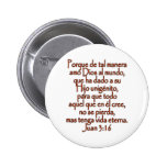John 3:16 Spanish Buttons