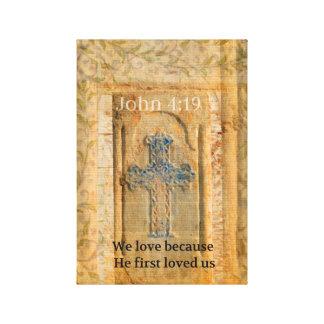 John 4:19 SCRIPTURE vintage Renaissance Cross ART Gallery Wrapped Canvas