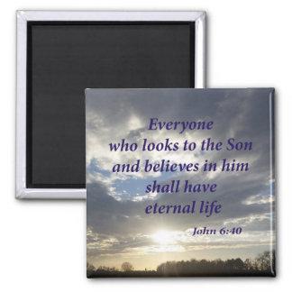 John 6:40 square magnet