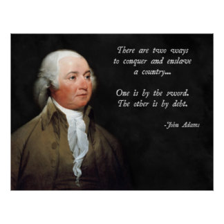 John Adams Debt and Sword Poster