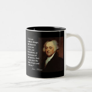 """John Adams """"Facts are stubborn things"""" Quote Two-Tone Coffee Mug"""