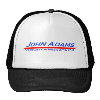 John Adams for President in 2012 Cap