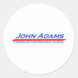 John Adams for President in 2012 Round Sticker