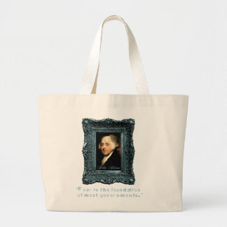 John Adams: Most Govts Based on Fear Canvas Bags