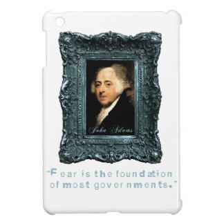 John Adams Most Govts Based on Fear iPad Mini Cases