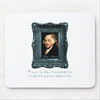 John Adams: Most Govts Based on Fear Mousepad