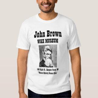 John Brown Wax Museum Tee Shirts
