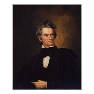 John C. Calhoun -- American History Painting Poster