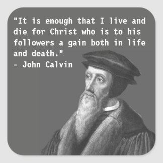 John Calvin (life and death) sticker