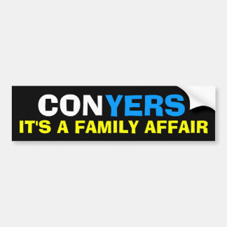 John Conyers - It's a Family Affair Bumper Sticker