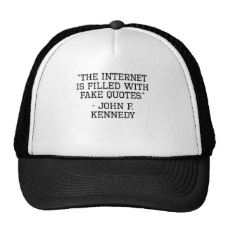 John F. Kennedy Internet Quote Cap