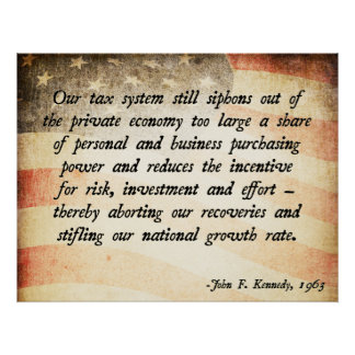 John. F Kennedy Taxes Poster