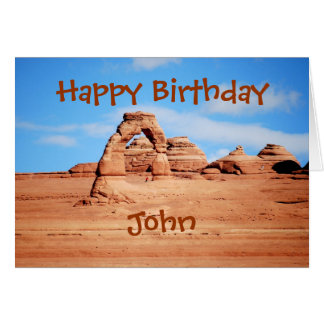 John Happy Birthday, Delicate Arch, Arches Utah Card