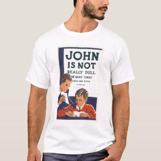 John Is Not Dull 1937 WPA T-Shirt