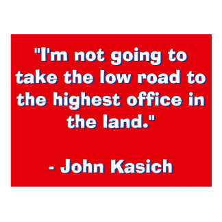 John Kasick Quote Postcard