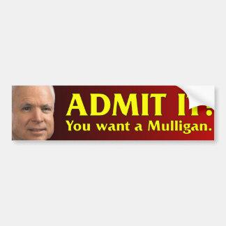 John McCain - You Want a Mulligan. Bumper Sticker
