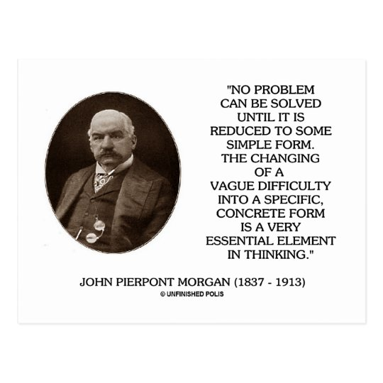 John Pierpont Morgan No Problem Can Be Solved Postcard