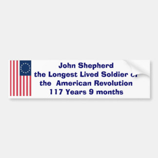 John Sherherd - 117yrs. Bumper Sticker