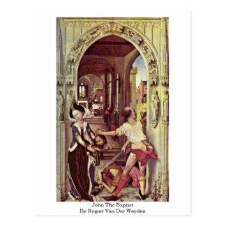 John The Baptist By Rogier Van Der Weyden Postcard