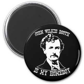 john wilkes booth is my homeboy 6 cm round magnet