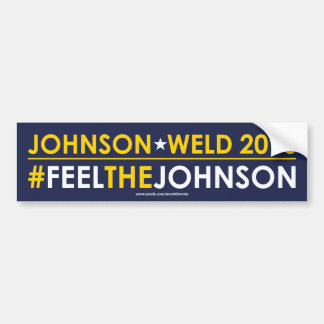Johnson Libertarian Bumper Sticker #FEELTHEJOHNSON