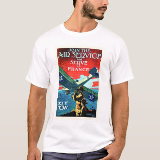 Join the Air Service and Serve in France (US02052) T-Shirt