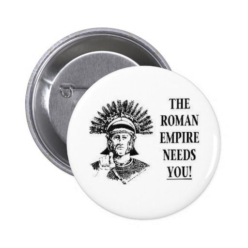 Join the Army - Roman Empire Pinback Button