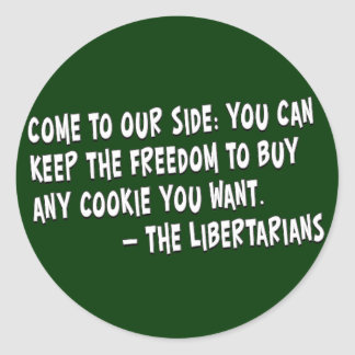 Join the dark side and become a Libertarian Round Stickers