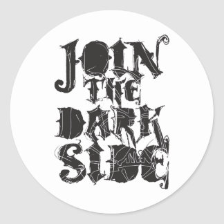 Join The Dark Side Round Sticker
