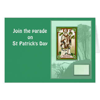 Join the parade on St Patrick's Day 1 Greeting Card
