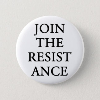 Join The Resistance 6 Cm Round Badge