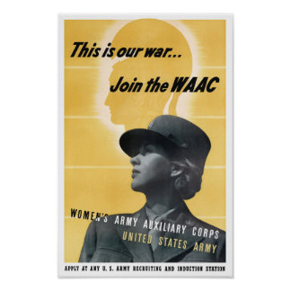 Join The WAAC -- WWII Poster