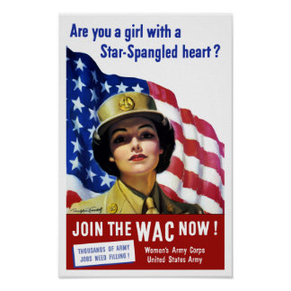 Join The WAC Now -- WWII Poster