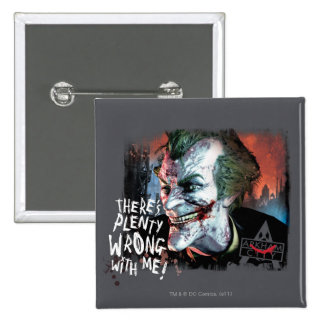Joker - There's Plenty Wrong With Me! 15 Cm Square Badge