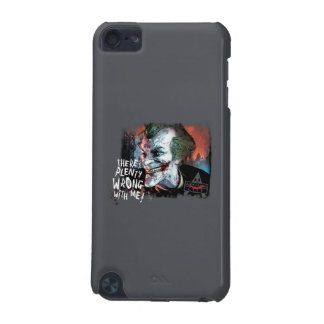 Joker - There's Plenty Wrong With Me! iPod Touch 5G Case