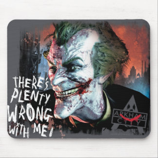 Joker - There's Plenty Wrong With Me! Mouse Pads