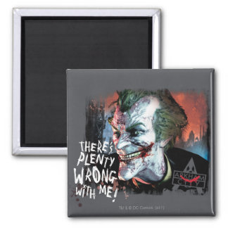 Joker - There's Plenty Wrong With Me! Square Magnet